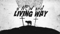 A New and Living Way (Hebrews 10:11-25)