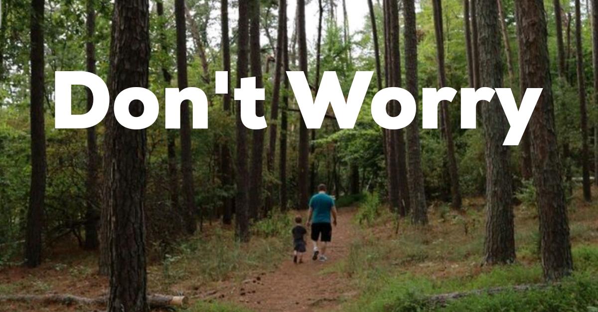 Do Not Worry (Matt. 6:24-33)