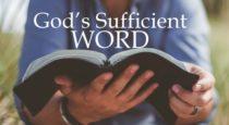 God's Sufficient Word (John 6:63)