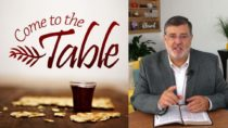 Come to the Table (Luke 22:14-20)
